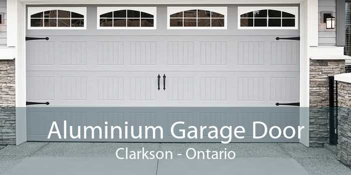Aluminium Garage Door Clarkson - Ontario