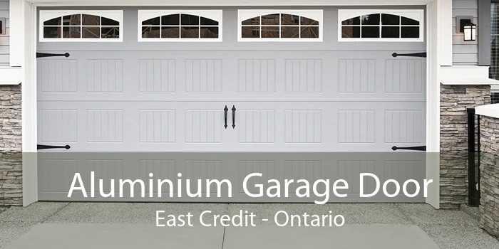 Aluminium Garage Door East Credit - Ontario