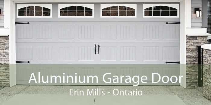 Aluminium Garage Door Erin Mills - Ontario