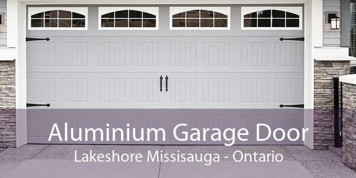 Aluminium Garage Door Lakeshore Missisauga - Ontario