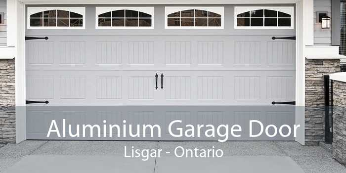 Aluminium Garage Door Lisgar - Ontario