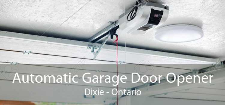 Automatic Garage Door Opener Dixie - Ontario