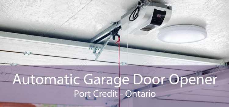 Automatic Garage Door Opener Port Credit - Ontario