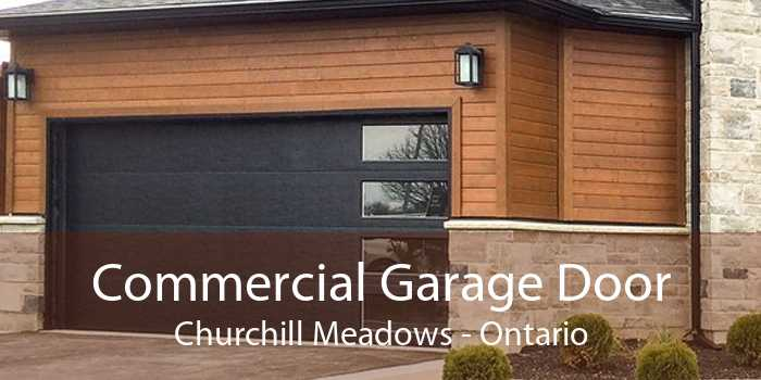 Commercial Garage Door Churchill Meadows - Ontario