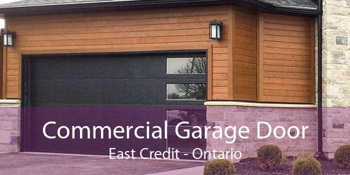 Commercial Garage Door East Credit - Ontario