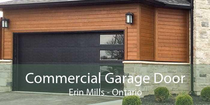 Commercial Garage Door Erin Mills - Ontario