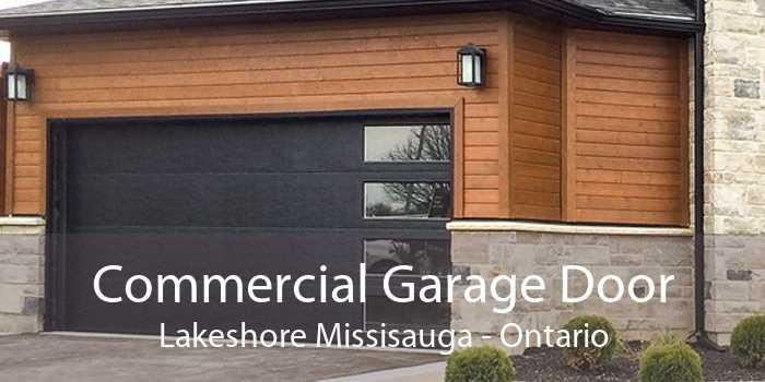 Commercial Garage Door Lakeshore Missisauga - Ontario
