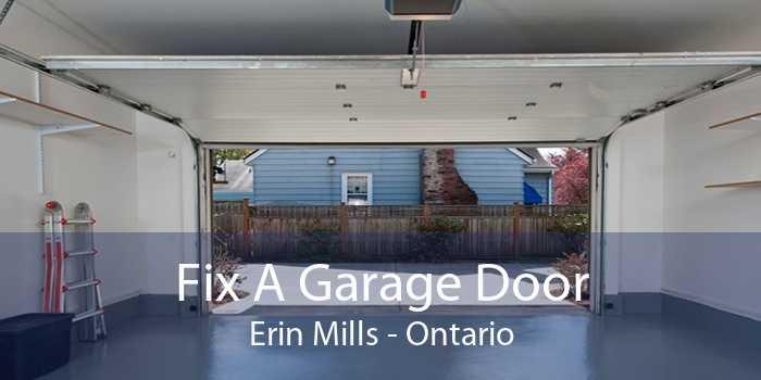 Fix A Garage Door Erin Mills - Ontario