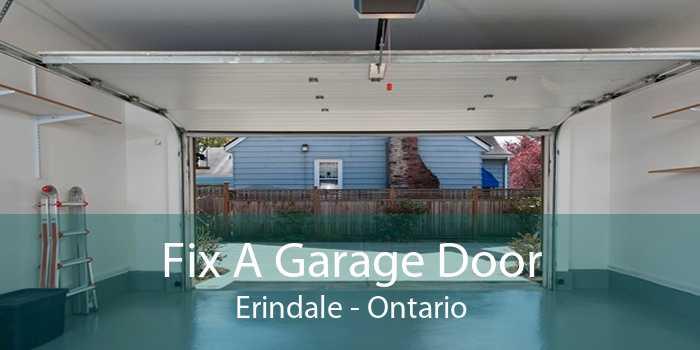 Fix A Garage Door Erindale - Ontario