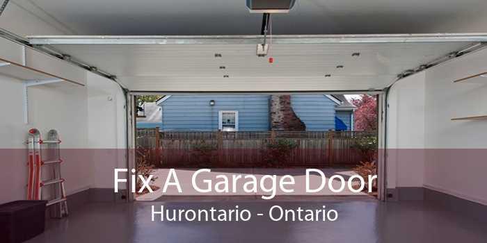 Fix A Garage Door Hurontario - Ontario