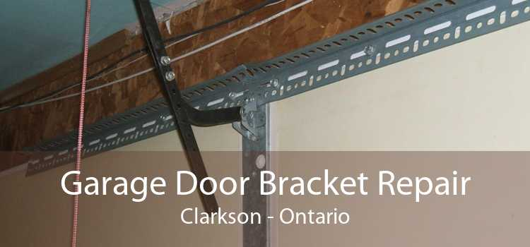 Garage Door Bracket Repair Clarkson - Ontario
