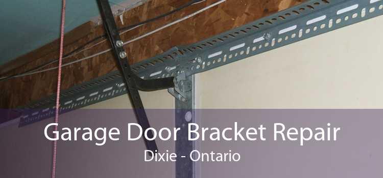 Garage Door Bracket Repair Dixie - Ontario
