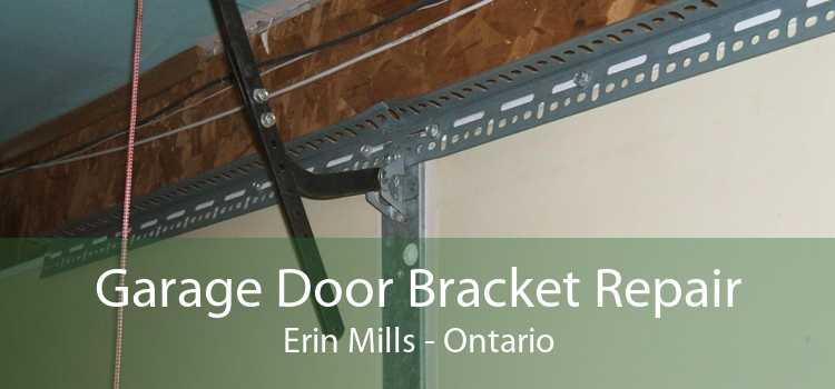 Garage Door Bracket Repair Erin Mills - Ontario