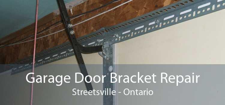 Garage Door Bracket Repair Streetsville - Ontario