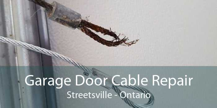 Garage Door Cable Repair Streetsville - Ontario