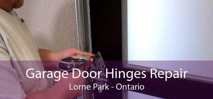 Garage Door Hinges Repair Lorne Park - Ontario