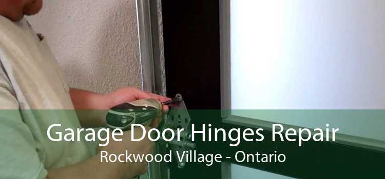 Garage Door Hinges Repair Rockwood Village - Ontario