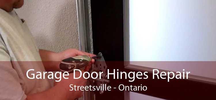 Garage Door Hinges Repair Streetsville - Ontario
