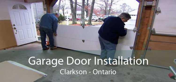 Garage Door Installation Clarkson - Ontario