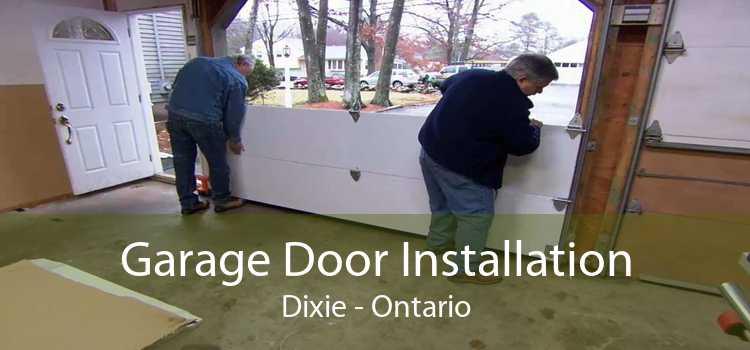Garage Door Installation Dixie - Ontario