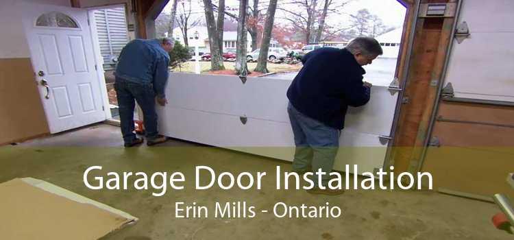 Garage Door Installation Erin Mills - Ontario