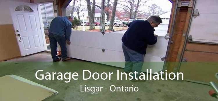 Garage Door Installation Lisgar - Ontario