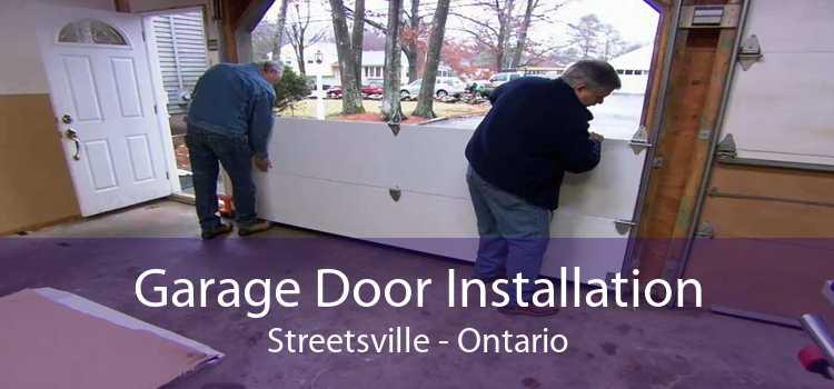 Garage Door Installation Streetsville - Ontario