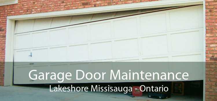 Garage Door Maintenance Lakeshore Missisauga - Ontario