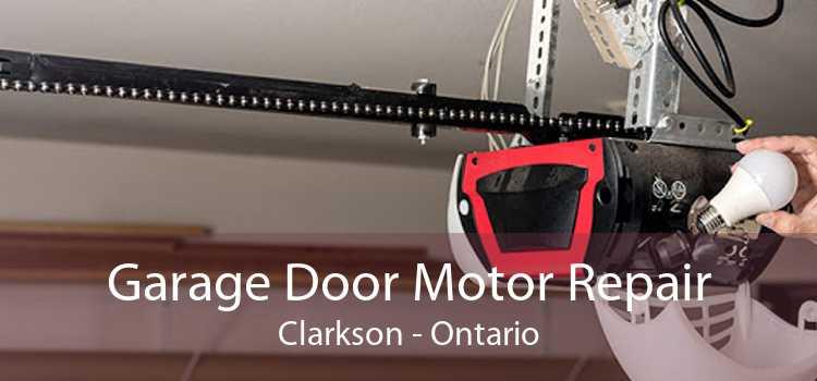 Garage Door Motor Repair Clarkson - Ontario