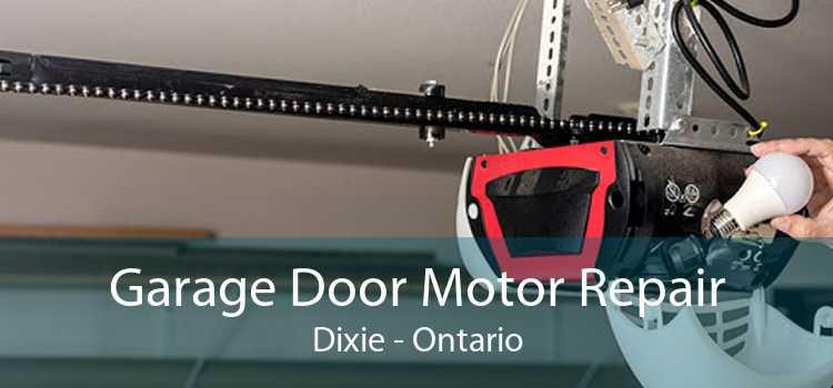 Garage Door Motor Repair Dixie - Ontario