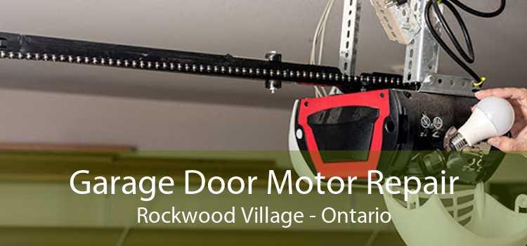 Garage Door Motor Repair Rockwood Village - Ontario