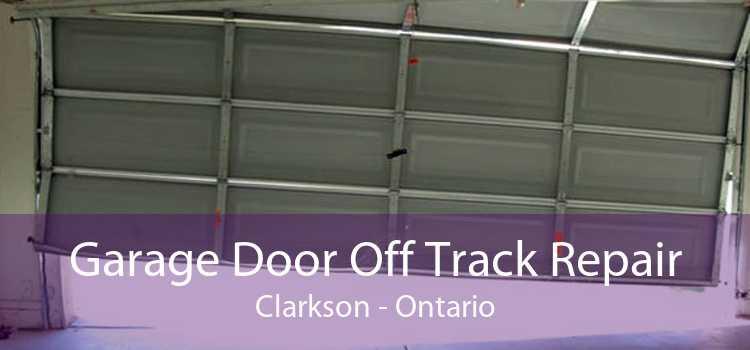 Garage Door Off Track Repair Clarkson - Ontario
