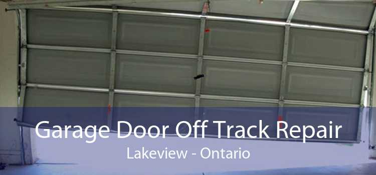 Garage Door Off Track Repair Lakeview - Ontario