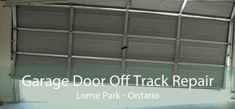 Garage Door Off Track Repair Lorne Park - Ontario