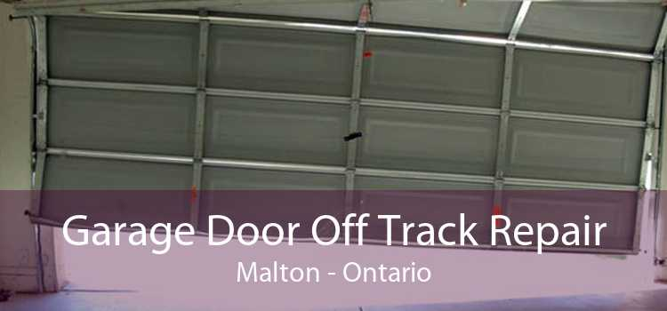 Garage Door Off Track Repair Malton - Ontario