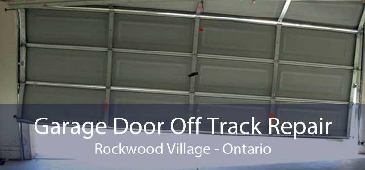 Garage Door Off Track Repair Rockwood Village - Ontario