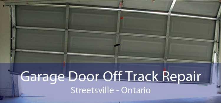 Garage Door Off Track Repair Streetsville - Ontario