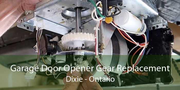 Garage Door Opener Gear Replacement Dixie - Ontario