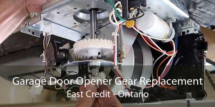 Garage Door Opener Gear Replacement East Credit - Ontario