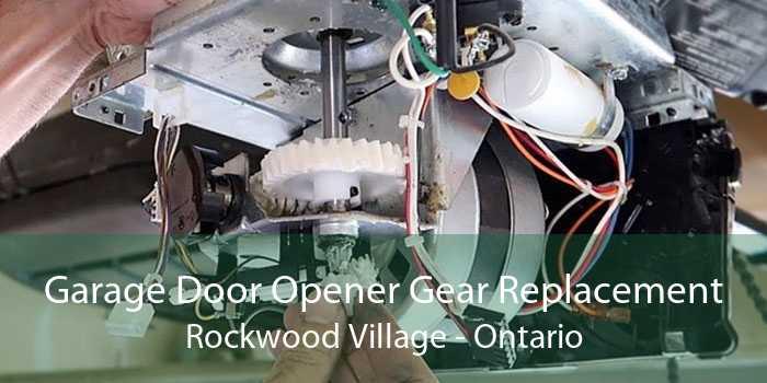 Garage Door Opener Gear Replacement Rockwood Village - Ontario