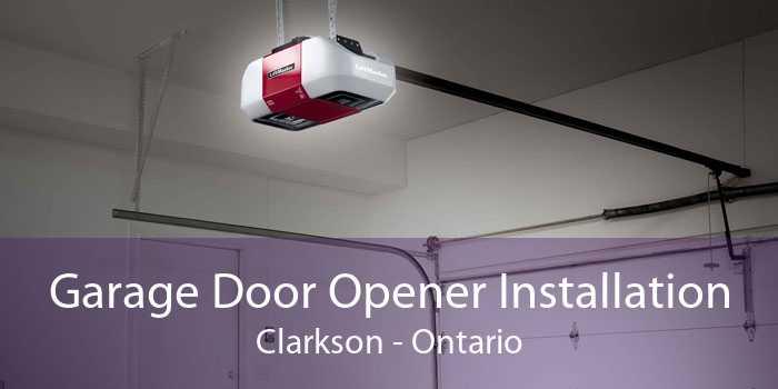 Garage Door Opener Installation Clarkson - Ontario