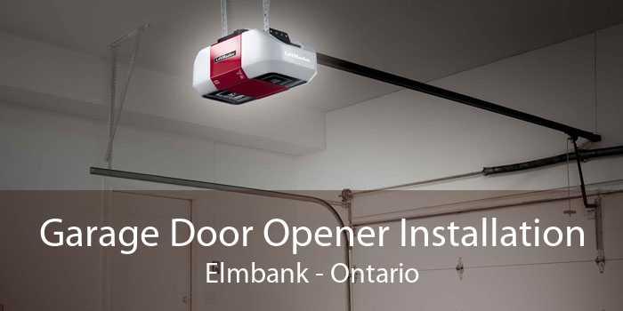 Garage Door Opener Installation Elmbank - Ontario