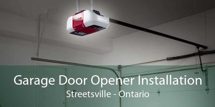 Garage Door Opener Installation Streetsville - Ontario
