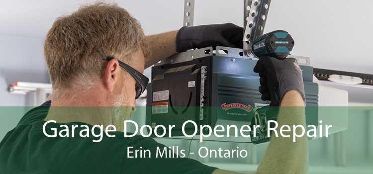 Garage Door Opener Repair Erin Mills - Ontario
