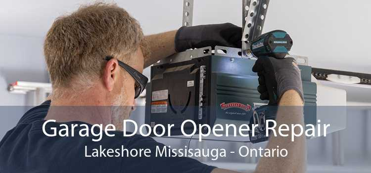 Garage Door Opener Repair Lakeshore Missisauga - Ontario