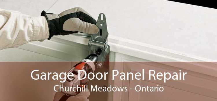 Garage Door Panel Repair Churchill Meadows - Ontario