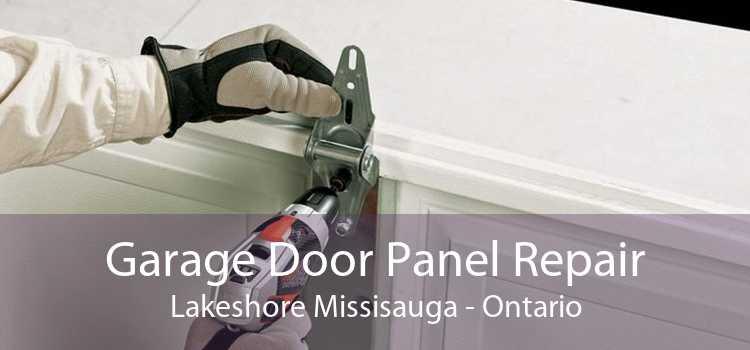Garage Door Panel Repair Lakeshore Missisauga - Ontario