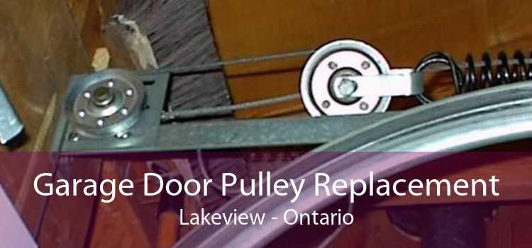 Garage Door Pulley Replacement Lakeview - Ontario