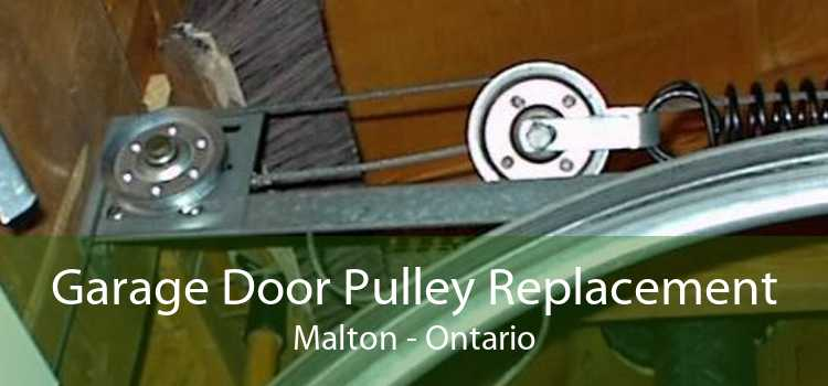Garage Door Pulley Replacement Malton - Ontario