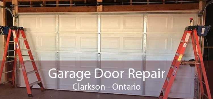 Garage Door Repair Clarkson - Ontario